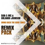 Bring Back The Good Times (Remix Pack)