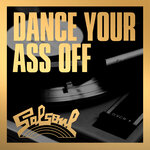 Dance Your Ass Off To Salsoul