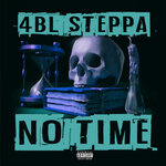 No Time (Explicit)