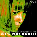 Let's Play House! Vol 8