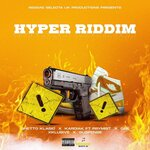 Hyper Riddim (Explicit)