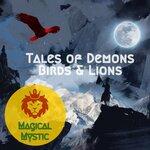 Tales Of Demons Birds & Lions