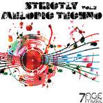 Strictly Melodic Techno Vol 2