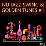 Nu Jazz Swing & Golden Tunes, Vol 1