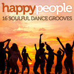 Happy People: 16 Soulful Dance Grooves (Edit)