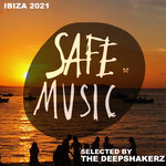 Safe Ibiza 2021 (Selected By The Deepshakerz)