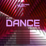 Nothing But... Pure Dance Vol 05
