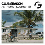 Club Season Anthems Summer '21