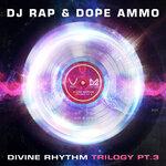 Divine Rhythm Trilogy Pt 3 (Ravers Remix)