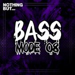 Nothing But... Bass Mode, Vol 08