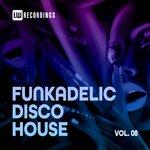 Funkadelic Disco House, 08