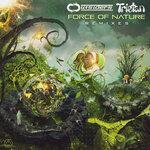 Force Of Nature (Remixes)