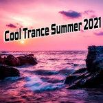 Cool Trance Summer 2021