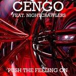 Push The Feeling On (Cengo Remix)