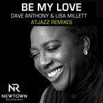 Be My Love (Atjazz Galaxy Aart Remix)