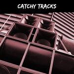 Catchy Tracks