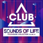 Sounds Of Life: Tech House Collection Vol 59