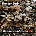 Shroomwood Forest Dub