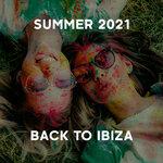 Summer 2021 - Back To Ibiza
