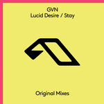 Lucid Desire/Stay