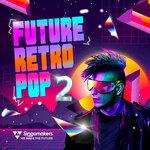 Future Retro Pop (Sample Pack WAV/APPLE/LIVE)