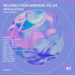 Melodies From Nowhere Vol 04