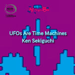 UFOs Are Time Machines