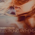 Balearic Corazon (Electronic Anthems)