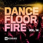 Dancefloor Fire, Vol 14