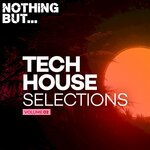 Nothing But... Tech House Selections, Vol 02