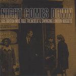 Night Comes Down: 60s British Mod, R&B, Freakbeat & Swinging London Nuggets