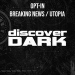 Breaking News/Utopia