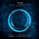 Ill Truth Presents: Vol 1 Remixed
