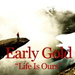 Life Is Ours