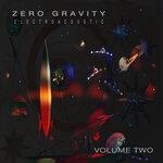 Zero Gravity Electroacoustic: Vol 2