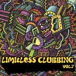 Limitless Clubbing Vol 7 (Explicit)
