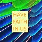 Have Faith In Us (Reggae Mix)