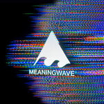 The Best Of Meaningwave, Vol 1