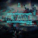 #Rave, Vol 39