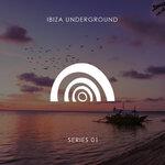 Ibiza Underground Series 01