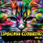 Limitless Clubbing, Vol 18 (Explicit)