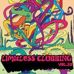Limitless Clubbing, Vol 20 (Explicit)