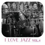 I Love Jazz Music Vol 4