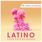 Latino Future Pop & Reggaeton (Sample Pack WAV/APPLE)