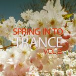 Spring In To Trance Vol 2