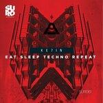 Eat Sleep Techno Repeat