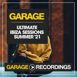 Ultimate Ibiza Sessions Summer '21