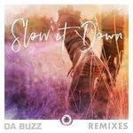 Slow It Down (Remixes)
