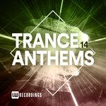 Trance Anthems, Vol 14