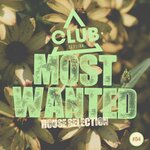 Most Wanted - House Selection Vol 54